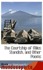 Portada de THE COURTSHIP OF MILES STANDISH, AND OTHER POEMS