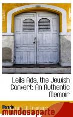 Portada de LEILA ADA, THE JEWISH CONVERT: AN AUTHENTIC MEMOIR