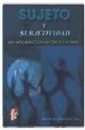 Portada de SUJETO Y SUBJETIVIDAD: UNA APROXIMACION HISTORICO CULTURAL