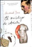 Portada de EL OMBLIGO DE ADAN: UN HISTORIA NATURAL Y CULTURAL DE LA FORMA HUMANA