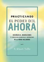 Portada de PRACTICANDO EL PODER DEL AHORA (E-BOOK)
