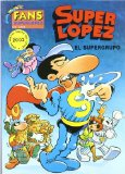 Portada de SUPERLOPEZ FANS 2: EL SUPERGRUPO