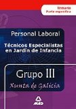 Portada de TECNICOS ESPECIALISTAS EN JARDIN DE INFANCIA PERSONAL LABORAL DE LA XUNTA DE GALICIA: TEMARIO