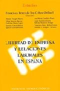 Portada de LIBERTAD DE EMPRESA Y RELACIONES LABORALES EN ESPAÑA