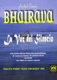 Portada de BHAIRAVA: LA VOZ DEL SILENCIO