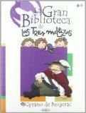 Portada de LA GRAN BIBLIOTECA DE LAS TRES MELLIZAS: CYRANO DE BERGERAC