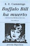Portada de BUFFALO BILL HA MUERTO: ANTOLOGIA POETICA, 1915-1961