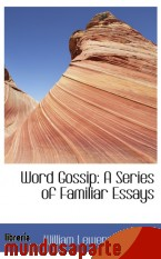 Portada de WORD GOSSIP: A SERIES OF FAMILIAR ESSAYS