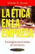 Portada de LA ETICA EN LA EMPRESA ESTRATEGIAS PARA LA TOMA DE DECISIONES