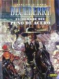 Portada de EL HOMBRE DEL PUÑO DE ACERO (BLUEBERRY Nº 4)