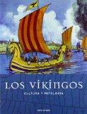 Portada de LOS VIKINGOS: CULTURA Y MITOLOGIA