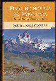 Portada de FINAL DE NOVELA EN PATAGONIA: PREMIO GRANDES VIAJEROS 2000