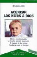 Portada de ACERCAR LOS HIJOS A DIOS