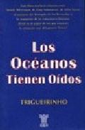 Portada de LOS OCEANOS TIENEN OIDOS