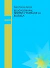 Portada de EDUCACIÓN VIAL DENTRO Y FUERA DE LA ESCUELA