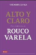 Portada de ALTO Y CLARO: CONVERSACIONES CON ROUCO VARELA