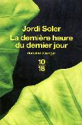 Portada de LA DERNIERE HEURE DU DERNIER JOUR