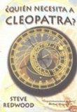 Portada de ¿QUIEN NECESITA A CLEOPATRA?