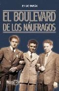 Portada de EL BOULEVARD DE LOS NAUFRAGOS