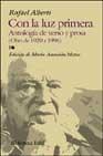 Portada de CON LA LUZ PRIMERA: ANTOLOGIA DE VERSO Y PROSA