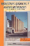Portada de INDUSTRIAS QUIMICAS Y AGROALIMENTARIAS: ANALISIS Y ENSAYOS