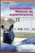 Portada de ADOLESCENTES: MANUAL DE SUPERVIVENCIA
