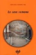 Portada de LA CASA ROMANA