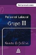 Portada de PERSONAL LABORAL DE LA XUNTA DE GALICIA: GRUPO III. TEST GENERAL COMUN