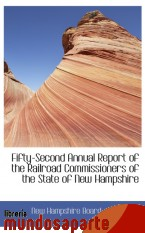 Portada de FIFTY-SECOND ANNUAL REPORT OF THE RAILROAD COMMISSIONERS OF THE STATE OF NEW HAMPSHIRE