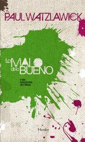 Portada de LO MALO DE LO BUENO (EBOOK)