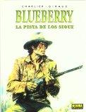 Portada de LA PISTA DE LOS SIOUX (BLUEBERRY Nº 5)