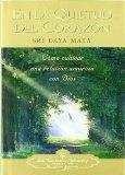 Portada de EN LA QUIETUD DEL CORAZON: COMO CULTIVAR UNA RELACION AMOROSA CONDIOS