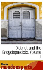 Portada de DIDEROT AND THE ENCYCLOPÆDISTS, VOLUME II