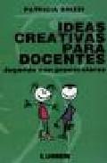 Portada de IDEAS CREATIVAS PARA DOCENTES: JUGANDO CON PREESCOLARES
