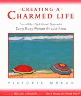 Portada de CREATING A CHARMED LIFE