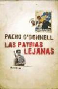 Portada de LAS PATRIAS LEJANAS