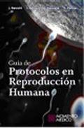 Portada de GUIA DE PROTOCOLOS EN REPRODUCCION HUMANA