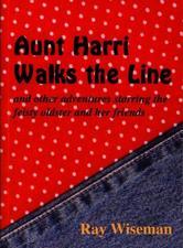 Portada de AUNT HARRI WALKS THE LINE