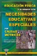 Portada de EDUCACION FISICA Y ALUMNOS CON NECESIDADES ESPECIALES POR CAUSAS MOTRICES