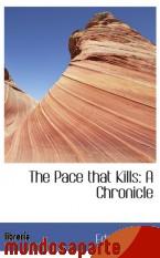 Portada de THE PACE THAT KILLS: A CHRONICLE