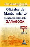 Portada de OFICIALES DE MANTENIMIENTO DEL AYUNTAMIENTO DE ZARAGOZA. TEST MATERIAS ESPECIFICAS Y SUPUESTOS