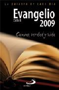 Portada de EVANGELIO 2009. CAMINO, VERDAD Y VIDA. CIBLO B