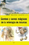 Portada de GENTE Y SERES MAGICOS DE LA MITOLOGIA ASTURIANA