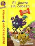 Portada de EL JINETE SIN CABEZA (SCOOBY-DOO!: MISTERIOS A 4 PATAS Nº 7)