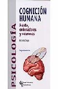 Portada de COGNICION HUMANA:MENTE,ORDENADORES Y NEURONAS