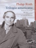 Portada de TRILOGIA AMERICANA (CONTIENE: PASTORAL AMERICANA; ME CASE CON UN COMUNISTA; LA MANCHA HUMANA)