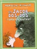 Portada de EN JACOB DOS-DOS I L ULLAL ENCAPUTXAT