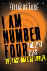 Portada de I AM NUMBER FOUR: THE LOST FILES: THE LAST DAYS OF LORIEN