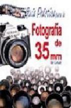 Portada de GUIA PRACTICA PARA LA FOTOGRAFIA DE 35 MM