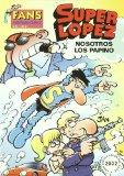 Portada de SUPERLOPEZ FANS 39: NOSOTROS LOS PAPINO